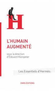 l-humain-augmente-sous-la-direction-d-edouard-kleinpeter