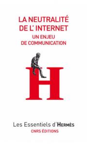 la-neutralite-de-l-internet-valerie-schafer-et-herve-le-crosnier