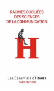racines-oubliees-des-sciences-de-la-communication-jacques-perriault