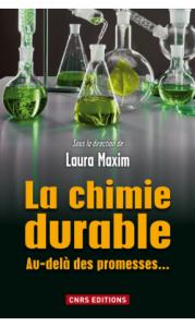 la-chimie-durable-sous-la-direction-de-laura-maxim